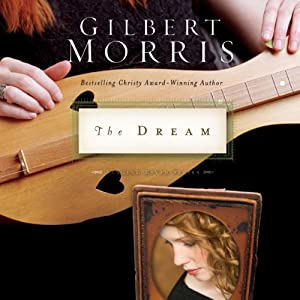 The Dream: The Singing River Series, Book 2 | [Gilbert Morris]