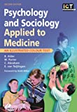 img - for Psychology and Sociology Applied to Medicine: An Illustrated Colour Text, 2e book / textbook / text book