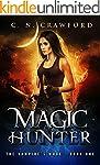 Magic Hunter: An Urban Fantasy Novel...