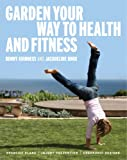 Bunny Guinness Garden Your Way to Health and Fitness