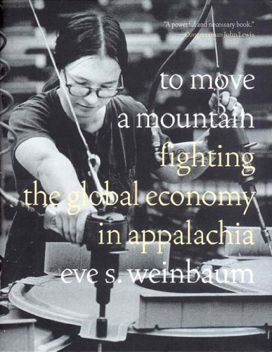 To Move a Mountain: Fighting the Global Economy in...
