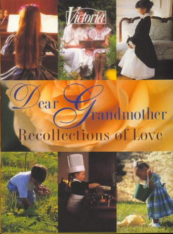 Victoria Dear Grandmother: Recollections of Love, , LINDA SUNSHINE