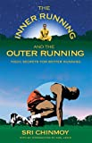 img - for The Inner Running and the Outer Running book / textbook / text book