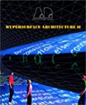 Hypersurface Architecture II