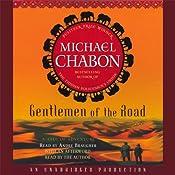 Gentlemen of the Road | [Michael Chabon]