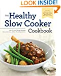 Healthy Slow Cooker Cookbook: 150 Fix...