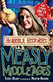 Measly Middle Ages (Horrible Histories TV Tie-in)