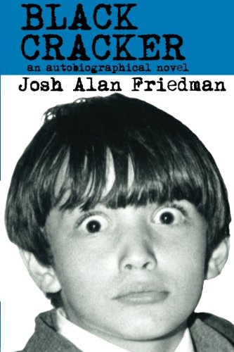 Black Cracker: An Autobiographical Novel by Josh Alan Friedman, Mr. Media Interviews