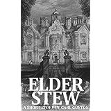 Elder Stew ~ Carl Guyton