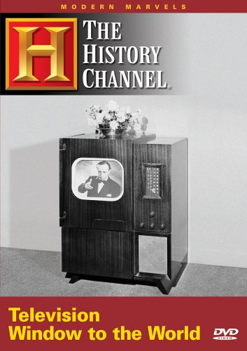 Modern Marvels – Television: Window to the World (History Channel) (A&E DVD Archives)