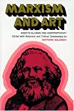 Marxism and Art: Essays Classic and Contemporary