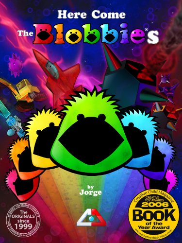 <strong>Brand New Kids Corner Freebie! Jorge's <em>HERE COME THE BLOBBIES</em> - Now FREE on Kindle!</strong>