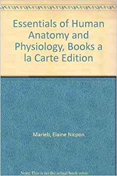 essentials of human anatomy and physiology 10th edition pdf download