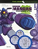 echange, troc Van Huy Ta, Caroline Huy Ta - Dessine les mangas robots