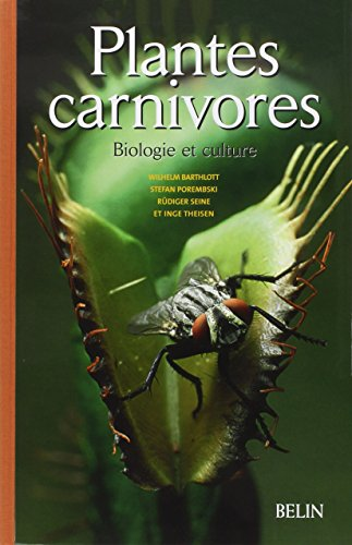 Plantes carnivores (French Edition)