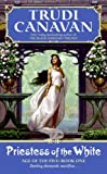 Priestess of the White (Age of the Five Trilogy, Book 1) (0060815701) by Canavan, Trudi