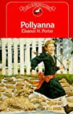 Pollyanna (0440459850) by Eleanor H. Porter