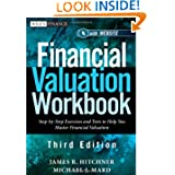 Financial Valuation Workbook: Step-by-Step Exercises and Tests to Help You Master Financial Valuation (Wiley Finance...