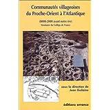 Communautés villageoises du Proche-Orient à l'Atlantique : 8000-2000 avant notre ère
