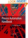 Process Automation Handbook: A Guide...