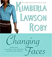 CHANGING FACES              CD: CHANGING FACES CD (Roby, Kimberla Lawson)