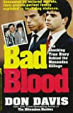 Bad Blood: The Shocking True Story Behind the Menendez Killings (St. Martin's true crime library)