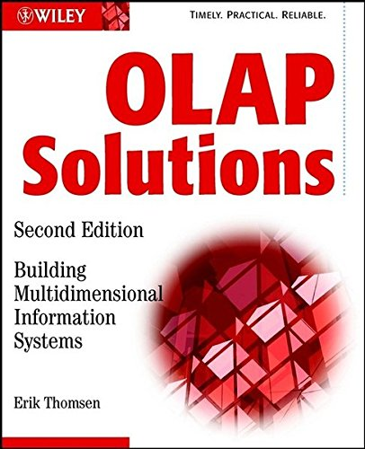 OLAP Solutions 2E w/WS: Building Multidimensional Information Systems (Computer Science)