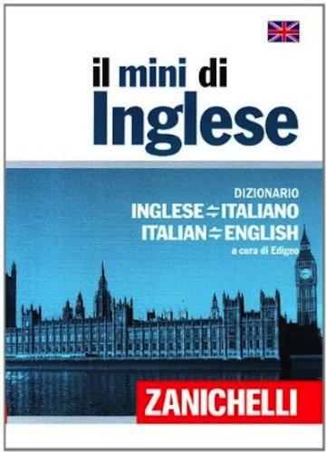 Il mini di inglese Dizionario inglese italiano italiano inglese PDF