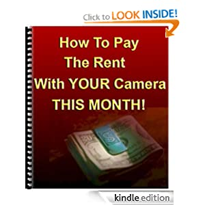 How To Pay The Rent With Your Camera - THIS MONTH! (N/A) Dan Eitreim