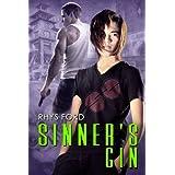 Sinner's Gin (Sinners Series Book 1) ~ Rhys Ford