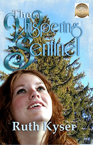 Book: The Whispering Sentinel by Ruth Kyser