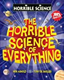 Horrible Science of Everything
