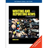 Writing and Reporting News: A Coaching Methodby Carole Rich