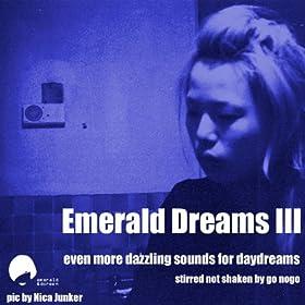 Emerald Dreams Volume 3
