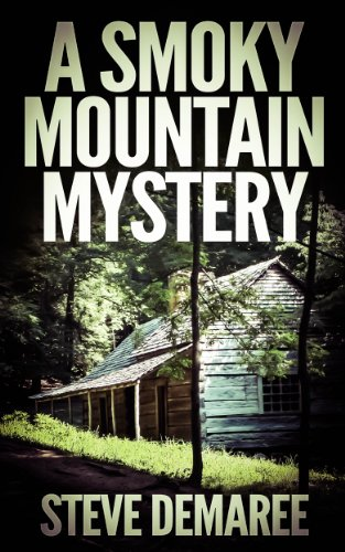 Free Kindle Book : A Smoky Mountain Mystery (Book 4 Off the Beaten Path Series)