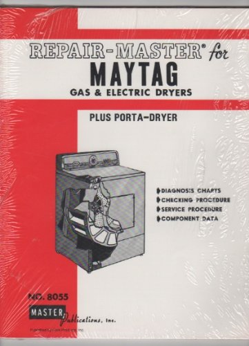Repair-Master For Maytag Gas & Electric Dryers Plus Porta-Dryer