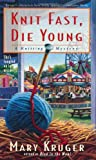 img - for Knit Fast, Die Young: A Knitting Mystery book / textbook / text book