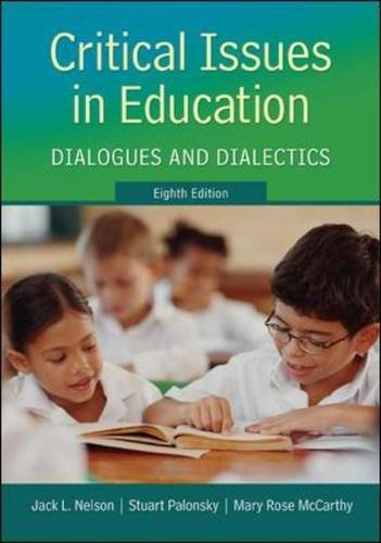 critical issues in education dialogues and dialectics 7th edition pdf