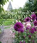 Virginia Woolf's Garden: The Story of...