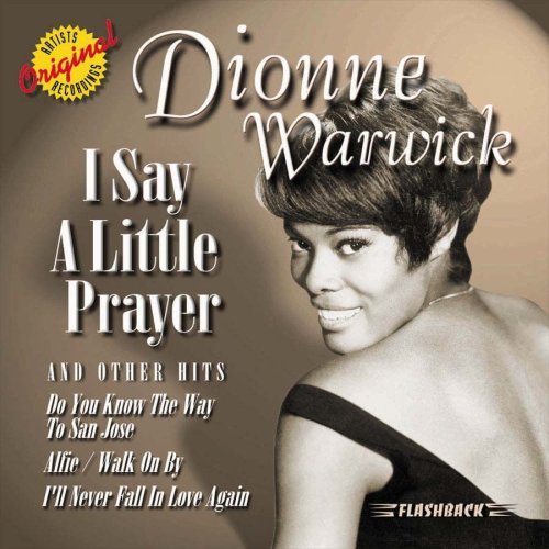 I Say a Little Prayer & Other Hits