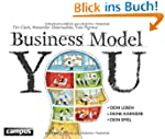 Business Model You: Dein Leben - Dein...