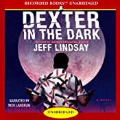 Dexter in the Dark | [Jeff Lindsay]