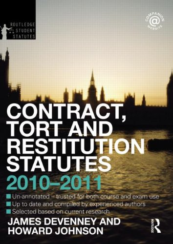 Contract, Tort and Restitution Statutes 2010-2011 (Routledge Student Statutes)