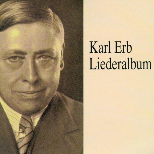 Karl Erb  - Liederalbum