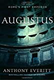 Augustus: The Life of Rome's First Emperor (1400061288) by Everitt, Anthony