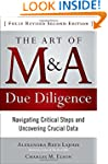 The Art of M&A Due Diligence, Second...
