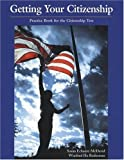 img - for Getting Your Citizenship 1st edition by Echaore-McDavid, Susan, Roderman, Winifred Ho, Roderman, Win (1999) Paperback book / textbook / text book