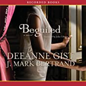 Beguiled | [Deeanne Gist, J. Mark Bertrand]