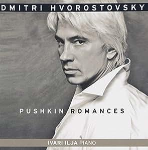 Pushkin Romances - featuring Dmitri Hvorostovsky