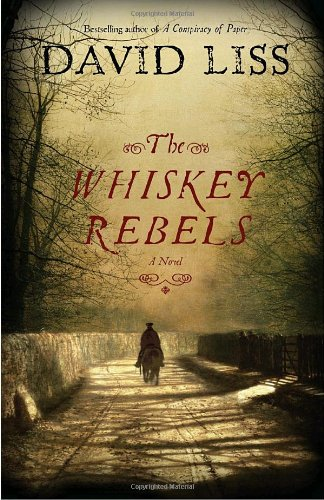 Image of The Whiskey Rebels: A Novel